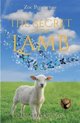 Zoe Pencarrow and the Secret of the Lamb