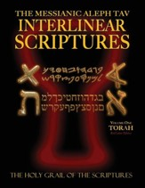 Messianic Aleph Tav Interlinear Scriptures Volume One