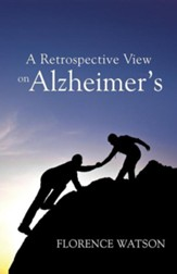 A Retrospective View on Alzheimer's