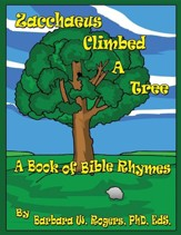 Zacchaeus Climbed a Tree