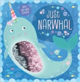 Just Narwhal - story book