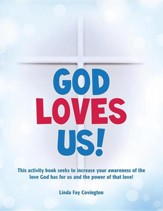 God Loves Us!