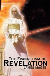 The Evangelism of Revelation