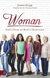 Woman: God's Plan Not Man's Tradition