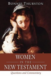 Women in the New Testament: Questions and Commentary