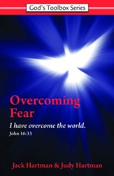 Overcoming Fear: God's Toolbox Series, Book 2