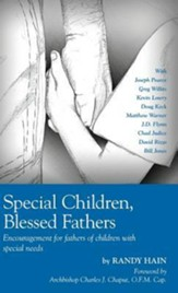 Special Children, Blessed Fathers: Encouragement for Fathers of Children with Special Needs