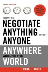 How to Negotiate Anything with Anyone Anywhere Around the World, Edition 0003