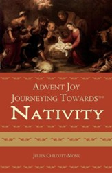 Advent Joy. Journeying Towards the Nativity