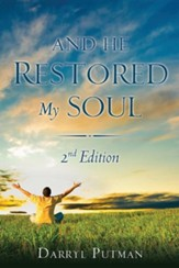 And He Restored My Soul 2nd Edition, Paper