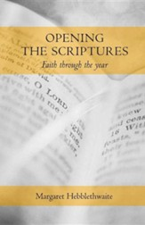 Opening the Scriptures: Faith Through the Year