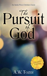 The Pursuit of God, Updated Edition