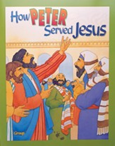HOBC Bible Big Book: How Peter Served Jesus