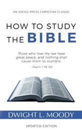 How to Study the Bible, Edition 0002 Updated