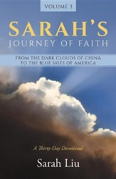 Sarah's Journey of Faith: From the Dark Clouds of China to the Blue Skies of America