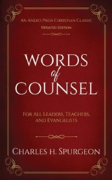 Words of Counsel: For All Leaders, Teachers, and Evangelists