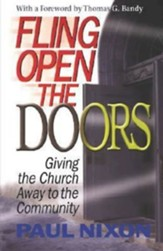 Fling Open the Doors: Giving the Church Away to Community
