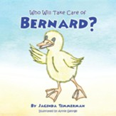 Who Will Take Care of Bernard?