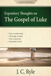 Expository Thoughts on the Gospel of Luke: A Commentary