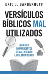 Versículos bíblicos mal utilizados (Most Misused Verses in the Bible)