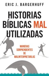 Historias bíblicas mal utilizadas (Most Misused Stories in the Bible)