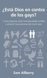 ¿Está Dios en contra de los gays? (Is God anti-gay?)