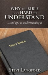 Why the Bible Is So Hard to Understand