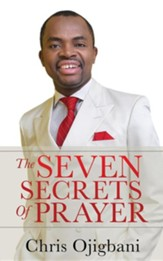The Seven Secrets of Prayer