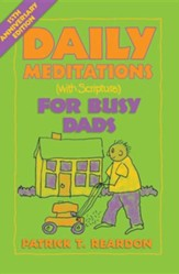 Daily Meditations with Scripture for Busy Dads