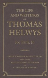 The Life and Writings of Thomas Helwys