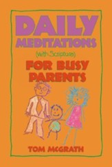 Daily Meditations for Busy Parents