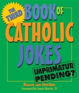 The Third Book of Catholic Jokes: Gentle Humor about Aging and Relationships