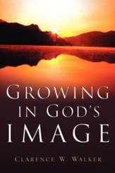 Growing in God's Image
