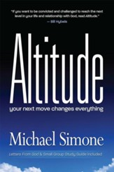 Altitude: Your Next Move Changes Everything