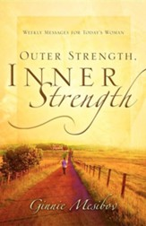 Outer Strength, Inner Strength Weekly Messages for Today's Woman