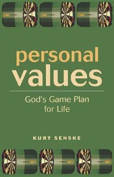 Personal Values: God's Game Plan for Life