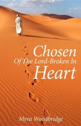 Chosen Of The Lord-Broken In Heart