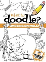 What to Doodle?: Amazing Animals!