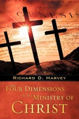 The Four Dimensions Of The Ministry Of Christ