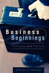 Business Beginnings - Principles and Practice