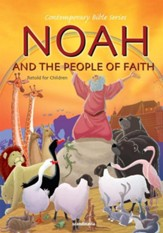 Noah and the People of Faith, Retold - Slightly Imperfect