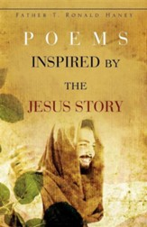 Poems Inspired by the Jesus Story