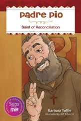 Padre Pio: Saint for Reconciliation
