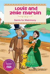 Louis and Zelie Martin: Saints for Matrimony