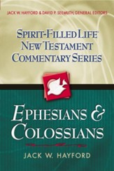 Ephesians: Spirit-Filled Life New Testament Commentary