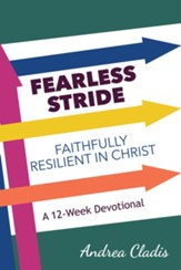 Fearless Stride: Faithfully Resilient in Christ