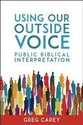 Using Our Outside Voice: Public Biblical Interpretation