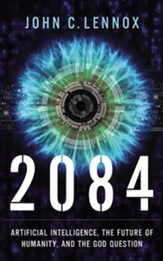 2084: Artificial Intelligence, the Future of Humanity, and the God Question - unabridged audiobook on CD