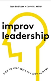 Improv Leadership: How to Lead Well in Every Moment - unabridged audiobook on CD