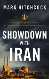 Showdown with Iran: Atomic Iran, Bible Prophecy, and the Coming Middle East War - unabridged audiobook on CD